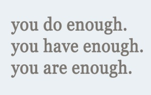 you-do-enough